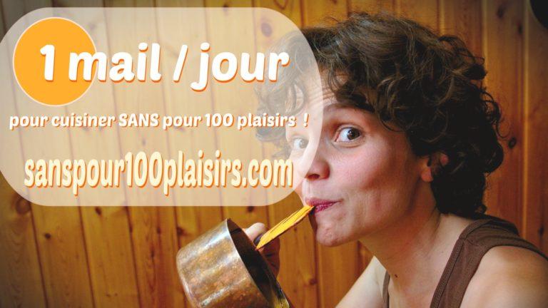 inscription à la liste 1 email par jour pour cuisiner SANS pour 100 plaisirs
